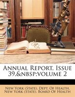 Annual Report, Issue 39, volume 2