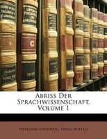 Abriss Der Sprachwissenschaft, Volume 1