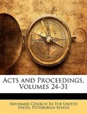 Acts and Proceedings, Volumes 24-31
