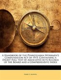 A Handbook of the Pennsylvania Workmen's Compensation Act of 1915: Containing a Digest Full Text of Associated Acts