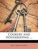 Cookery and Housekeeping ...
