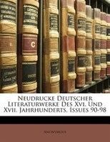 Neudrucke Deutscher Literaturwerke Des Xvi. Und Xvii. Jahrhunderts, Issues 90-98