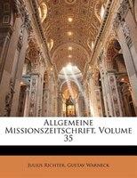Allgemeine Missionszeitschrift, Volume 35