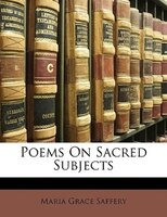Poems On Sacred Subjects