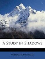 A Study in Shadows
