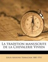 La Tradition Manuscrite De La Chevalerie Vivien
