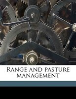 Range and pasture management