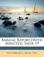 Annual Report [with Minutes], Issue 19