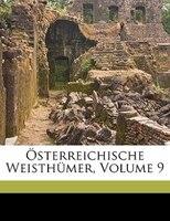 Österreichische Weistümer. Neunter Band. - Akademie Der Wissenschaften In Wien