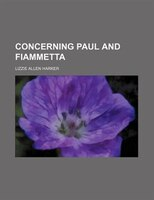 Concerning Paul And Fiammetta
