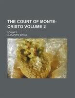 The Count Of Monte-cristo Volume 2; Volume 2