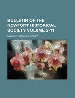 Bulletin Of The Newport Historical Society Volume 2-11