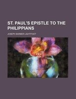 St. Paul's Epistle To The Philippians