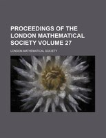 Proceedings of the London Mathematical Society Volume 27