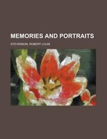 Memories And Portraits - Robert Louis Stevenson