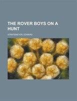 The Rover Boys On A Hunt