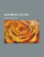 Bloom Of Cactus