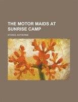 The Motor Maids At Sunrise Camp