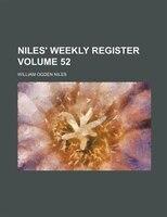 Niles' weekly register Volume 52