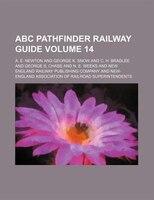 ABC pathfinder railway guide Volume 14