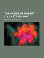 The Works Of Robert Louis Stevenson Volume 9