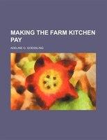 Making The Farm Kitchen Pay