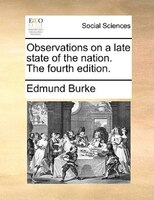 Observations on a late state of the nation. The fourth edition.