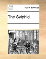 The Sylphid. - See Notes Multiple Contributors