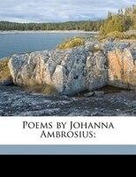 Poems By Johanna Ambrosius;
