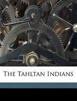 The Tahltan Indians