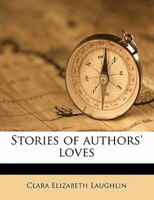 Stories Of Authors' Loves