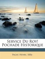 Service Du Roy! Pochade Historique
