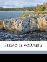 Sermons Volume 2 - Samuel Stanhope 1750-1819 Smith