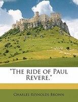 The Ride Of Paul Revere. - Charles Reynolds Brown
