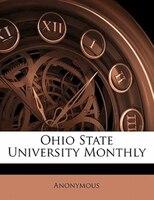 Ohio State University Monthly Volume 6 No 6