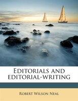Editorials And Editorial-writing
