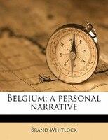 Belgium; A Personal Narrative