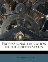 Professional Education In The United States