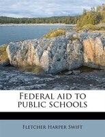 Federal Aid To Public Schools
