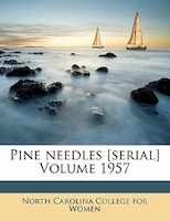 Pine Needles [serial] Volume 1957