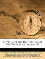Zeitschrift für die Geschichte des Oberrheins.
