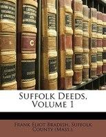 Suffolk Deeds, Volume 1
