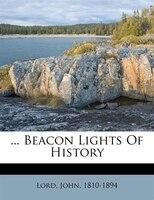 ... Beacon Lights Of History