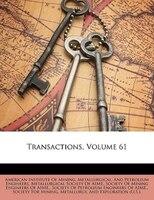 Transactions, Volume 61