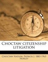 Choctaw citizenship litigation