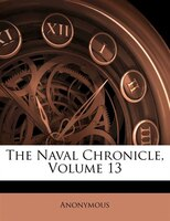 The Naval Chronicle, Volume 13