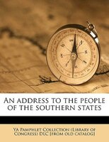 An Address To The People Of The Southern States