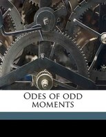 Odes Of Odd Moments