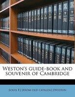 Weston's Guide-book And Souvenir Of Cambridge