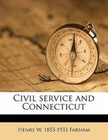 Civil Service And Connecticut